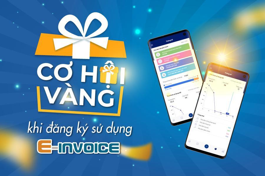 Cơ hội vàng khi đăng ký sử dụng Einvoice